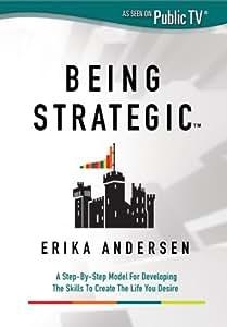 Being Strategic: Erika Andersen