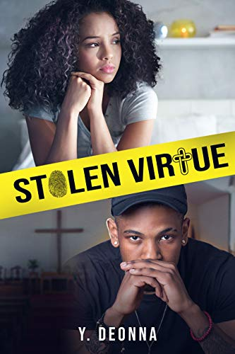 Stolen Virtue (The Virtuous Trilogy Book 1) by [Deonna, Y. ]