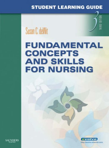 Student Learning Guide for Fundamental Concepts and Skills for Nursing