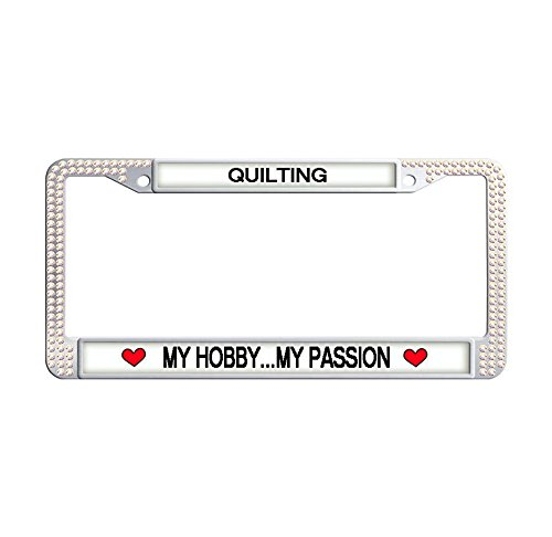 Nuoyizo QUILTING MY HOBBY.MY PASSION License Plate Frame Heart Auto Car Frame Colorful Rhinestone Glitter License Plate Cover Handmade Car Tag Holder With Two Chrome Screw Caps