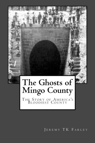 The Ghosts Of Mingo County (Appalachian Magazine)
