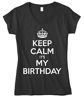 Cybertela Women's Keep Calm It's My Birthday Fitted V-neck T-shirt (Black, Small)
