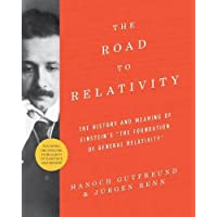 Road to Relativity: The History and Meaning of Einstein's The Foundation of General Relativity Featuring the Original Manuscript of Einstein's Masterpiece