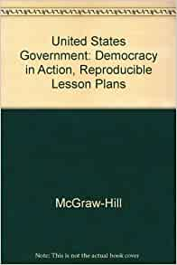 UNITED STATES GOVERNMENT DEMOCRACY TEXTBOOK IN ACTION