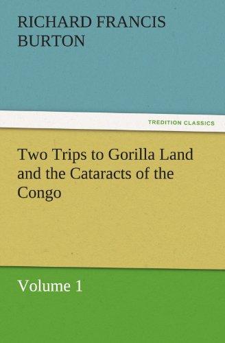 Two Trips To Gorilla Land