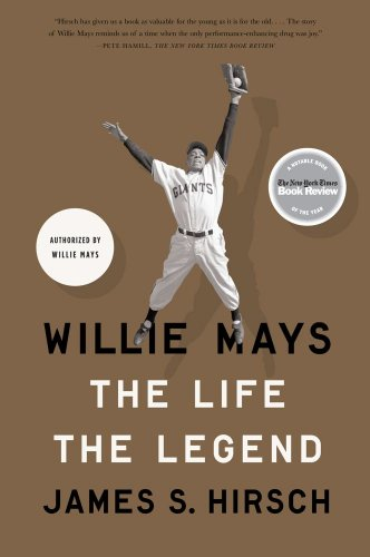 willie-mays-the-life-the-legend