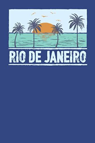 Rio de Janeiro: Beach Lover's Journal with Beach Themed Stationary and Quotes (6x9) (Planning A Trip To Rio De Janeiro)