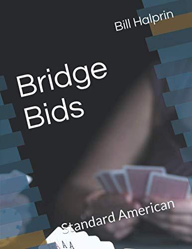 Bridge Bids: Standard American