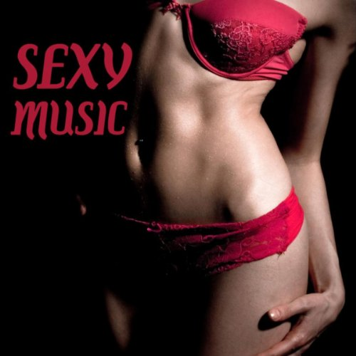 Sexy Music - Dance Sexy