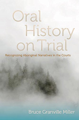 Oral History on Trial: Recognizing Aboriginal Narratives in the Courts ebook