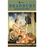 [Dandelion Wine] [by: Ray Bradbury]