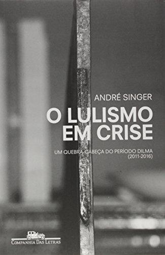 O Lulismo em Crise