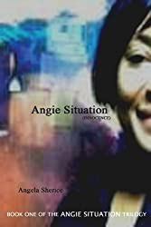 Angie Situation (INNOCENCE) (Book One of 3)