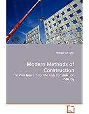 Modern Methods of Construction: The way forward for the Irish Construction Industry