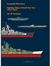 Fighting ships of World War Two 1937 - 1945. Volume IV. Germany. (Navypedia reference. Fighting ships of World War Two.)