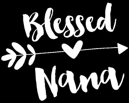 Blessed Nana White Decal Vinyl Sticker|Cars Trucks Vans Walls Laptop| White |5.5 x 4.5 in|LLI497