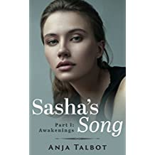 Sasha's Song: Part One: Awakenings / Lesbian Romance