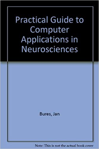 practical-guide-to-computer-application-in-neurosciences