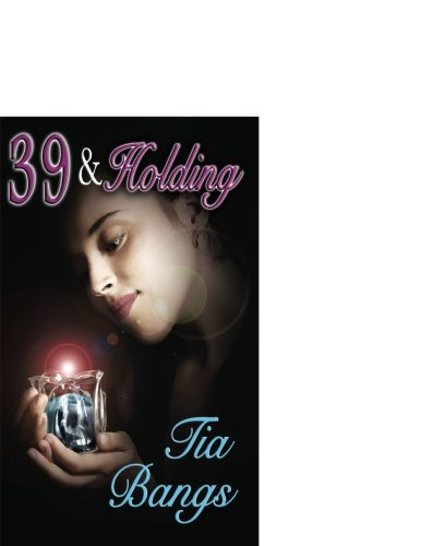 39 and holding paperback - 1