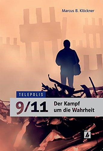 9/11 - Der Kampf um die Wahrheit (TELEPOLIS)