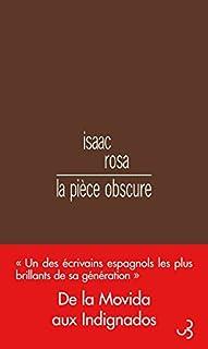 La pièce obscure, Rosa, Isaac