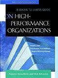 On High Performance Organizations, Drucker Foundation Staff and Frances Hesselbein, 0787960691