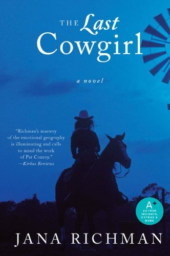The Last Cowgirl: A Novel]()