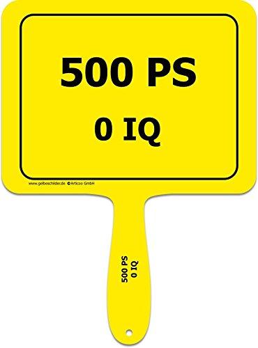 Lustiges Provokantes Funschild als Erg/änzung f/ür Autoaufkleber Autobahn Scherzartikel Raser Pannenf/ächer Autoscheibe ADAC Tuning ARTICOO 500 PS 0 IQ Spruch Schild f/ürs Auto
