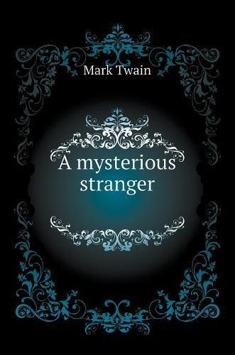 A Mysterious Stranger