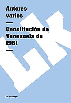 Amazon.com: Constitución de Venezuela de 1961 (Spanish