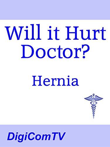 Will it Hurt Doctor? - Hernia on Amazon Prime Video UK