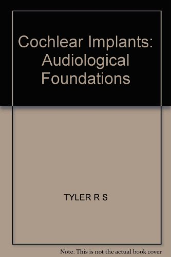 cochlear-implants-audiological-foundations