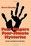Four Fingers Four-Minute Mysteries, Shirrel Rhoades, 1493779737