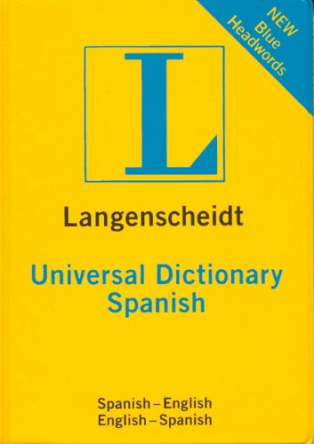Langenscheidt Universal Spanish Dictionary: Spanish-English / English-Spanish (Universal Dictionary) (Spanish and English Edition) Langenscheidt