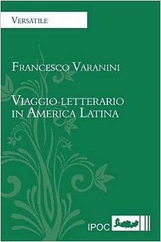 Viaggio Letterario in America Latina