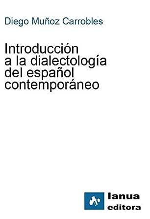 Introducción a la dialectología del español contemporáneo eBook ...