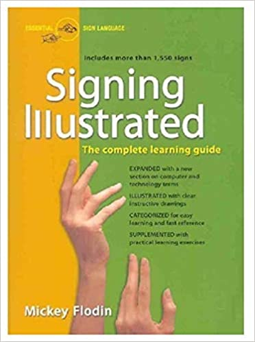 Signing Illustrated: The Complete Learning Guide Epub Descargar