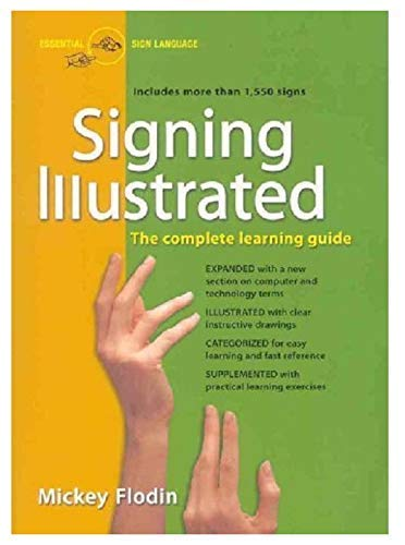 Signing Illustrated: The Complete Learning Guide -