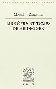 Lire Être et temps de Heidegger par Marlène Zarader
