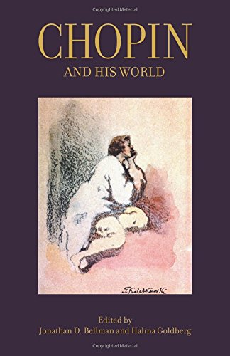 Chopin and His World (The Bard Music Festival) pdf