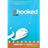 Hooked: The Pitfalls of Media, Technology and Social Networking