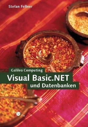 VB.NET und Datenbanken (Galileo Computing)