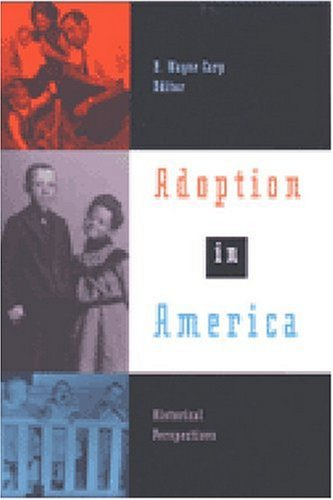 Download Adoption in America: Historical Perspectives PDF