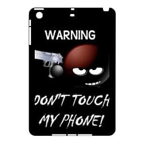 DIY Hard Plastic Case Cover for Ipad Mini Phone Case - Don't Touch Me HX-MI-020064