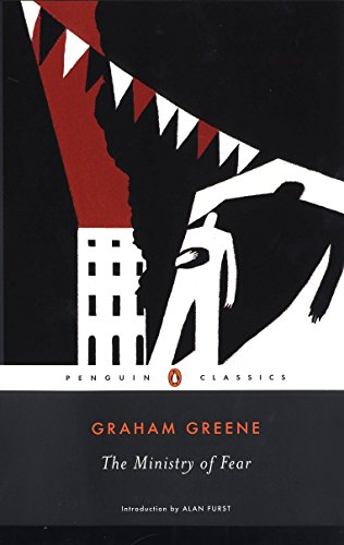 The Ministry of Fear: An Entertainment (Penguin Classics)