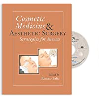 Cosmetic Medicine and Aesthetic Surgery: Strategies for Success