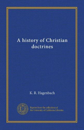 A history of Christian doctrines (v.3)