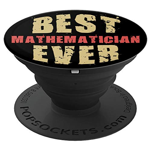 Best Mathematician Ever in Retro Grunge Text PACV036f - PopSockets Grip and Stand for Phones and Tablets