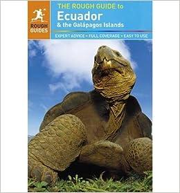 Travel Guide The Rough Guide to Ecuador /& the Gal/ápagos Islands