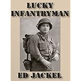 Lucky Infantryman